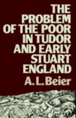 Problem of the Poor in Tudor and Early Stuart England (Lancaster Pamphlets)