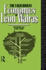 Equilibrium Economics of Leon Walras