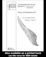 Music and Mysticism (CONTEMPORARY MUSIC REVIEW)