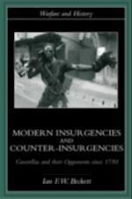 Modern Insurgencies and Counter-Insurgencies (Warfare and History)