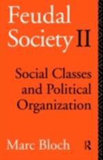 Feudal Society af Marc Bloch