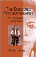 Embodied Psychotherapist af Robert Shaw