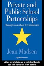 Private And Public School Partnerships af Wisconsin Jean Madsen Assistant Professor, Milwaukee, University Of Wisconsin