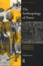 Anthropology of Power (ASA Monographs)