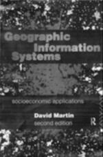 Geographic Information Systems af David Martin