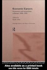 Economic Careers (Routledge Studies in the History of Economics)