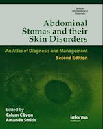 Abdominal Stomas and Their Skin Disorders,Second Edition (Series in Dermatological Treatment)
