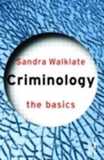 Criminology: The Basics (The Basics)