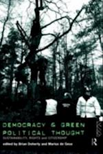 Democracy and Green Political Thought (Routledge/Ecpr Studies in European Political Science)
