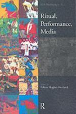 Ritual, Performance, Media (ASA Monographs)