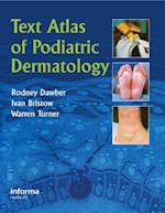 Text Atlas of Podiatric Dermatology