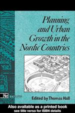 Planning and Urban Growth in Nordic Countries af Thomas Hall