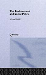 Environment and Social Policy (Gildredge Social Policy Series)