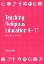 Teaching Religious Education 4-11 af Derek Bastide