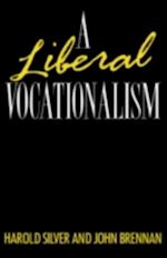 Liberal Vocationalism af John Brennan