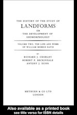 History of the Study of Landforms Volume 2 (Routledge Revivals) (Routledge Revivals)