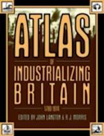 Atlas of Industrializing Britain, 1780-1914 af John Langton