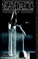 Negative Dialectics af Theodor Adorno