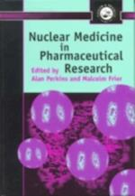 Nuclear Medicine in Pharmaceutical Research