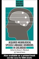 Acquired Neurological Speech/Language Disorders In Childhood (BRAIN DAMAGE, BEHAVIOUR, AND COGNITION)