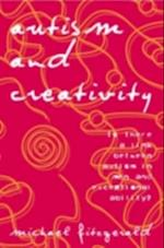 Autism and Creativity af Michael Fitzgerald
