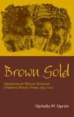 Brown Gold (Children's Literature and Culture)