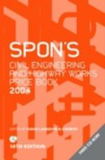 Spon's Civil Engineering and Highway Works Price Book 2004