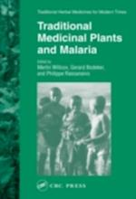 Traditional Medicinal Plants and Malaria (Traditional Herbal Medicines for Modern Times)