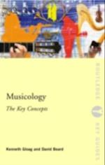 Musicology: The Key Concepts (Routledge Key Guides)
