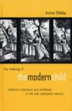 Making of the Modern Child (Children's Literature and Culture)