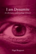 I Am Dynamite af Nigel Rapport