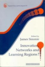 Innovation Networks and Learning Regions? (Regions and Cities)