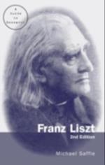 Franz Liszt (Routledge Music Bibliographies)