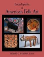 Encyclopedia of American Folk Art