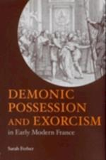 Demonic Possession and Exorcism