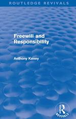 Freewill and Responsibility (Routledge Revivals) (Routledge Revivals)