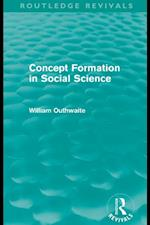 Concept Formation in Social Science (Routledge Revivals) af William Outhwaite