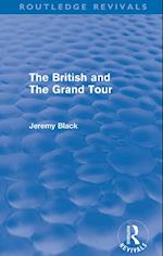 British and the Grand Tour (Routledge Revivals) (Routledge Revivals)