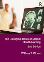 Biological Basis of Mental Health Nursing