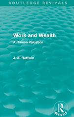 Work and Wealth (Routledge Revivals) af J. A. Hobson