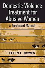 Domestic Violence Treatment for Abusive Women