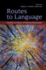 Routes to Language (Psychology Press Festschrift Series)