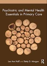 Psychiatric and Mental Health Essentials in Primary Care