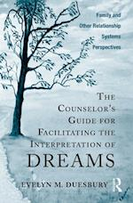 Counselor's Guide for Facilitating the Interpretation of Dreams