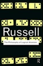 Philosophy of Logical Atomism (Routledge Classics)