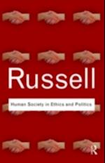 Human Society in Ethics and Politics (Routledge Classics)