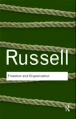 Freedom and Organization (Routledge Classics)