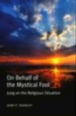 On Behalf of the Mystical Fool