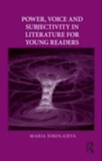 Power, Voice and Subjectivity in Literature for Young Readers (Children's Literature and Culture)