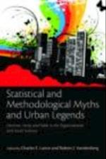 Statistical and Methodological Myths and Urban Legends